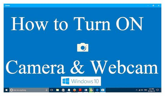 Enable WEB-camera on Windows 10 laptop